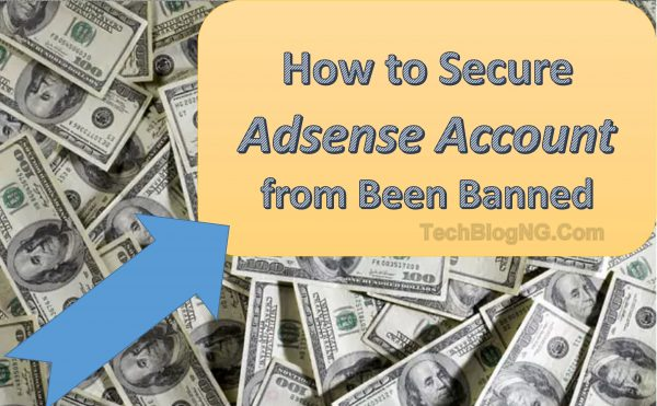 How to Secure Adsense Account form Banning