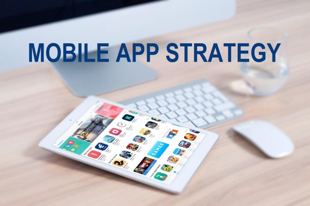 MOBILE APP STRATEGY: Create Enterprise Mobility Strategy