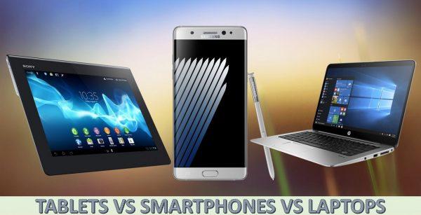 smartphones vs tablets vs laptops