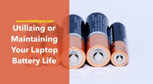 maintaining laptop battery techblogng