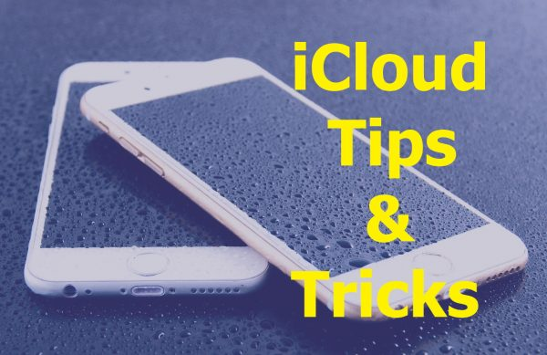 icloud tips and tricks
